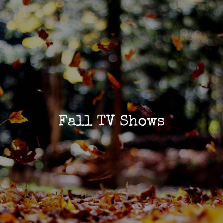 Fall TV Is Back!