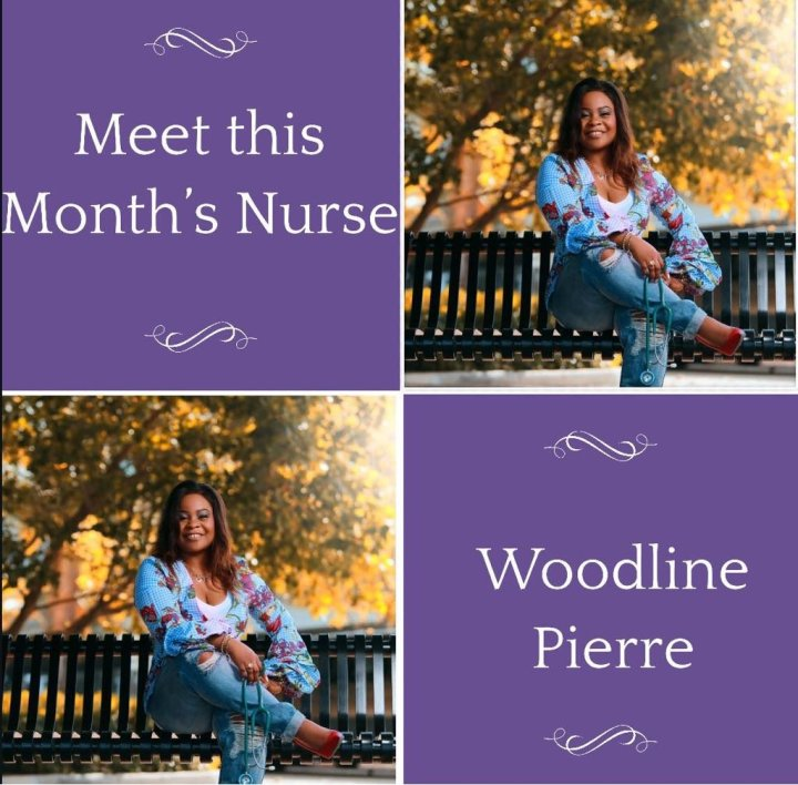 Nurse of The Month: Woodeline Pierre