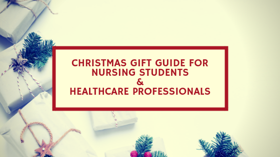 Christmas Gift Guide For Nursing Students/ Healthcare professionals