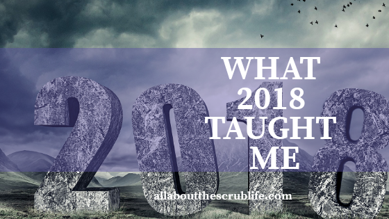 What 2018 Taught Me